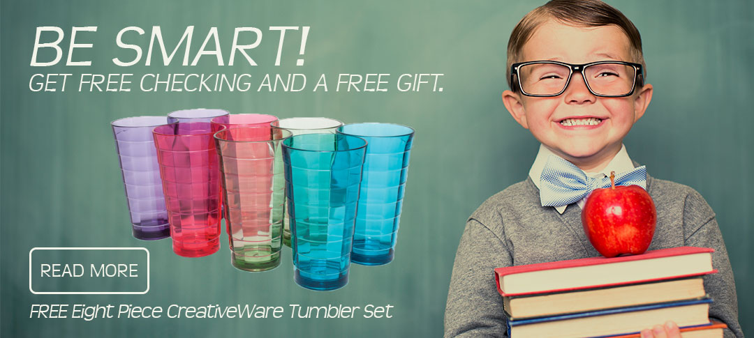 Free checking with a free CreativeWare Tumbler Set