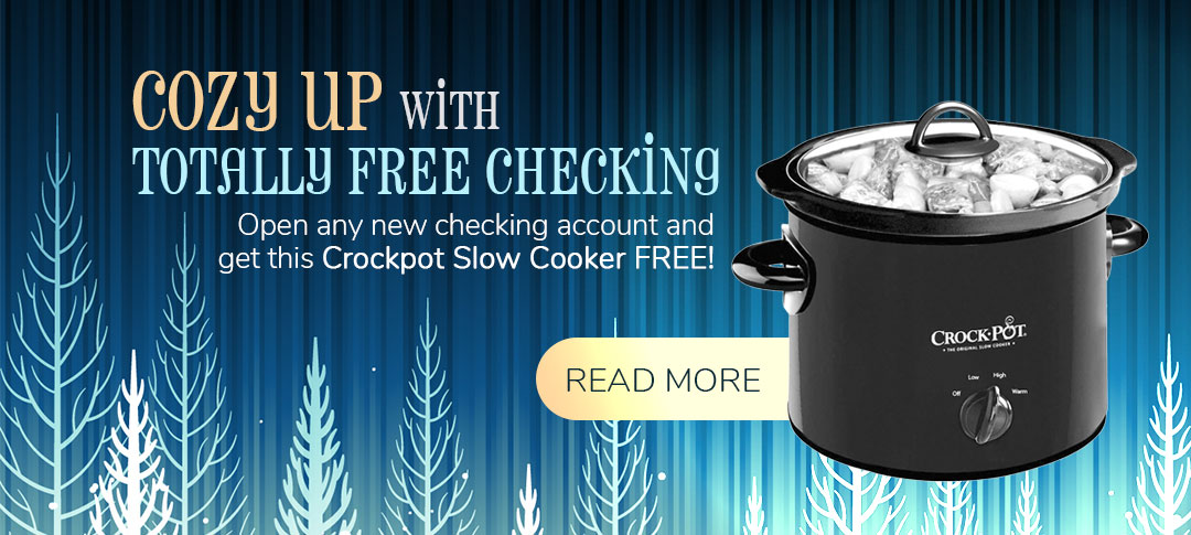 Free checking with a free Croclpot!