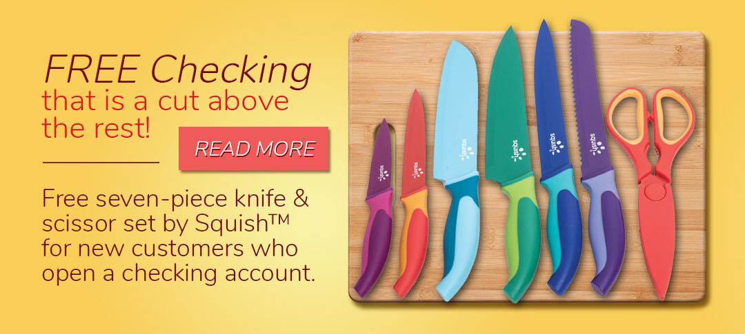 Free checking with a free Squish Knife Set. Read more.