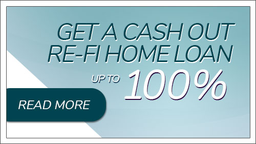 Get a cash out re-fi home loan up to 100%. Click to read more.