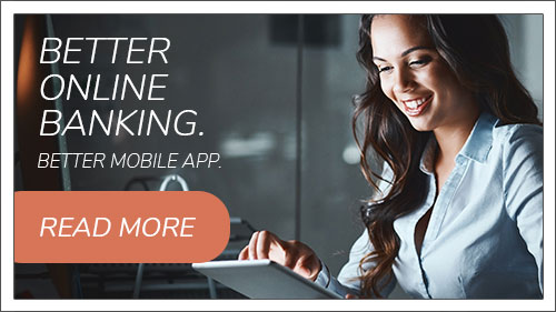 Better online banking. Better mobile app. Image button to FAQs
