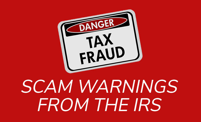 TAX FRAUD: Cam Warnings from the IRS