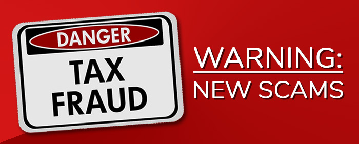 Danger: Two new tax scams