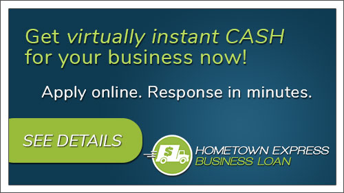 The Hometown Express Business Loan. Apply online. Response in minutes. Click to read more.