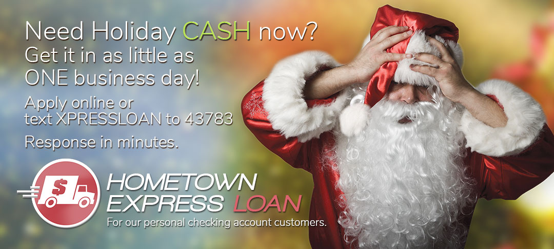 Hometown Express Loan. Apply online. We respond in minutes!