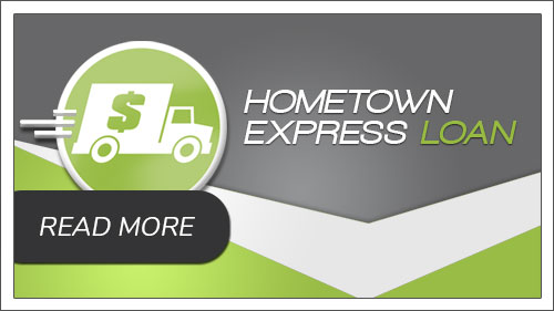 The Hometown Express Loan . Image button to read more.
