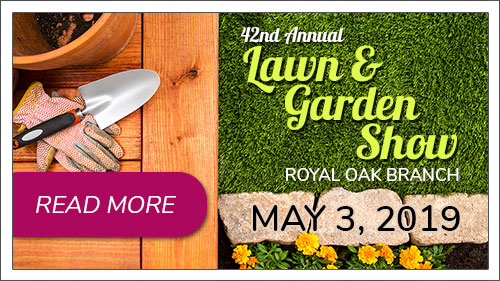 Lawn & Garden Show, May 3, 2019. Click to read more.