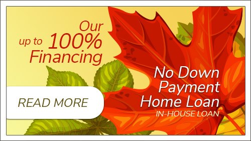 Our 100% no down payment home loan. Click to learn more.
